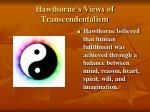 hawthorne s views of transcendentalism1