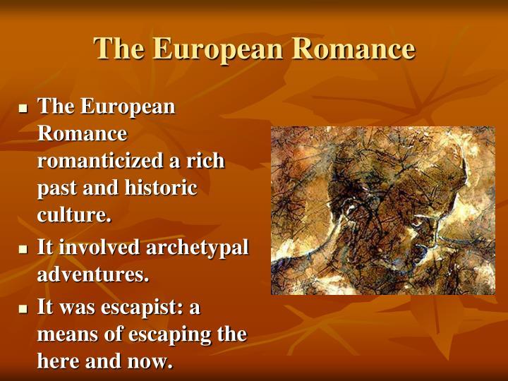 The European Romance