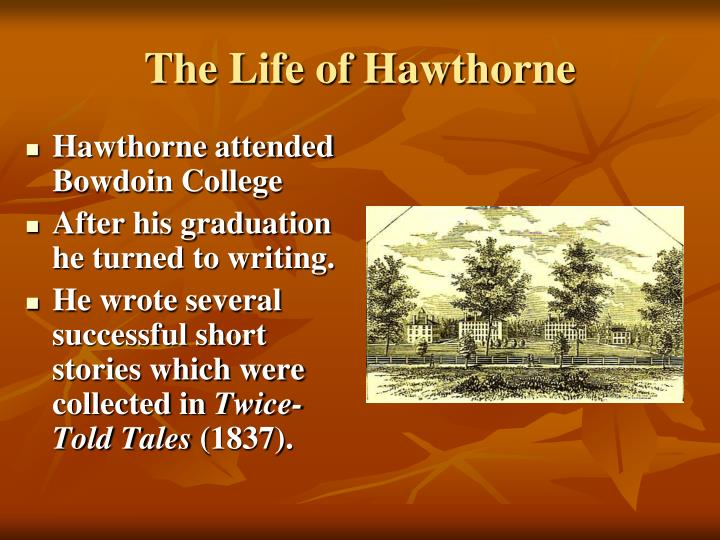 The life of hawthorne1