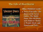 the life of hawthorne10