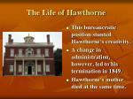 the life of hawthorne4