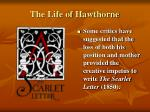 the life of hawthorne6
