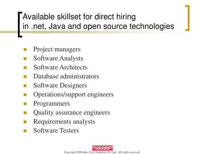 Available skillset for direct hiring