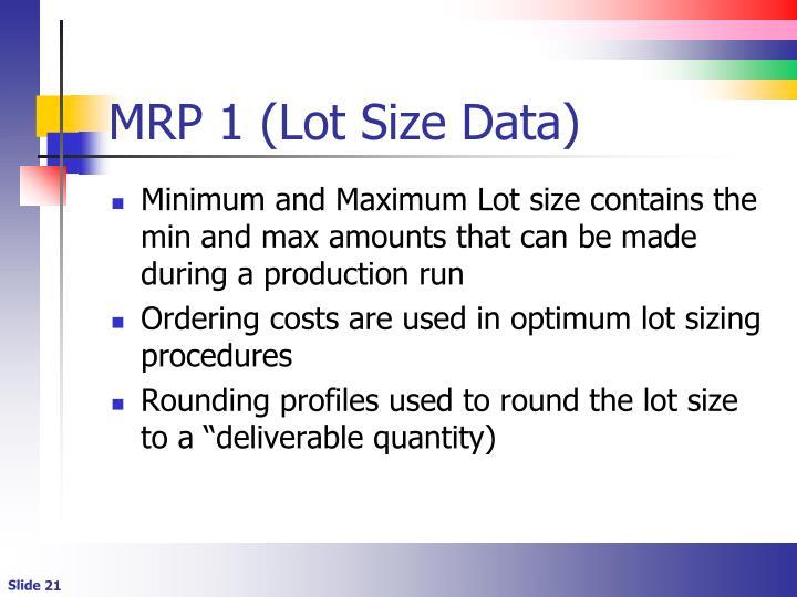 MRP 1 (Lot Size Data)