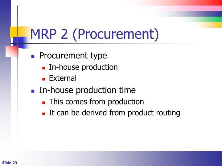 MRP 2 (Procurement)