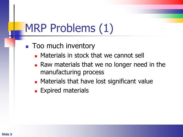 MRP Problems (1)