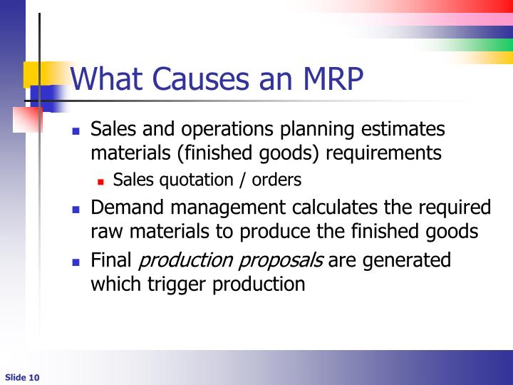 What Causes an MRP