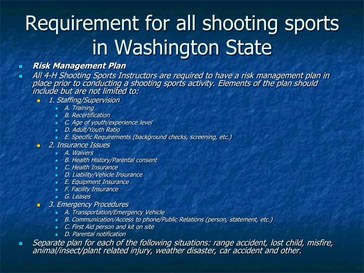 Requirement for all shooting sports in Washington State