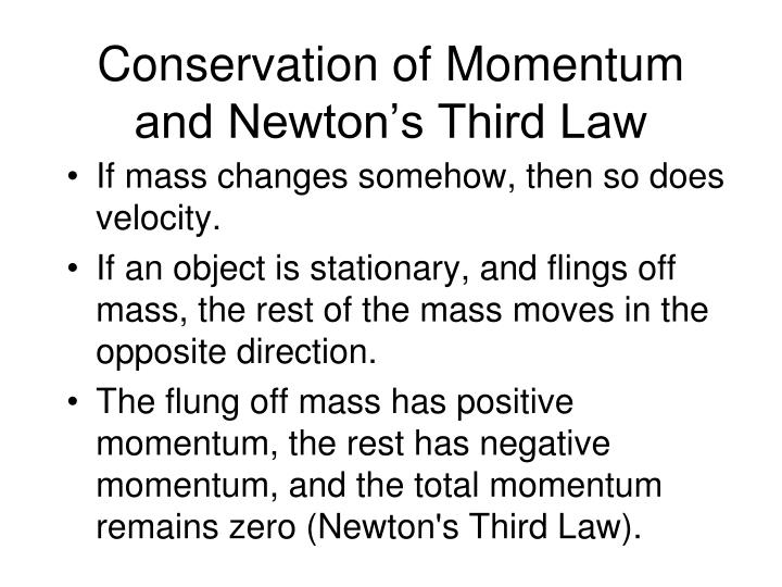 Conservation of Momentum and Newton's Third Law