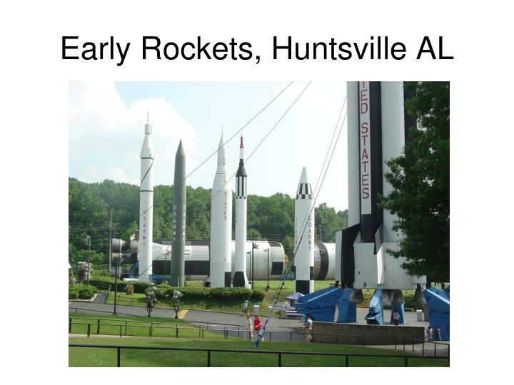 Early Rockets, Huntsville AL