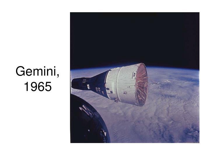 Gemini, 1965