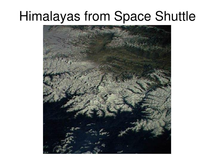 Himalayas from Space Shuttle