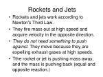rockets and jets