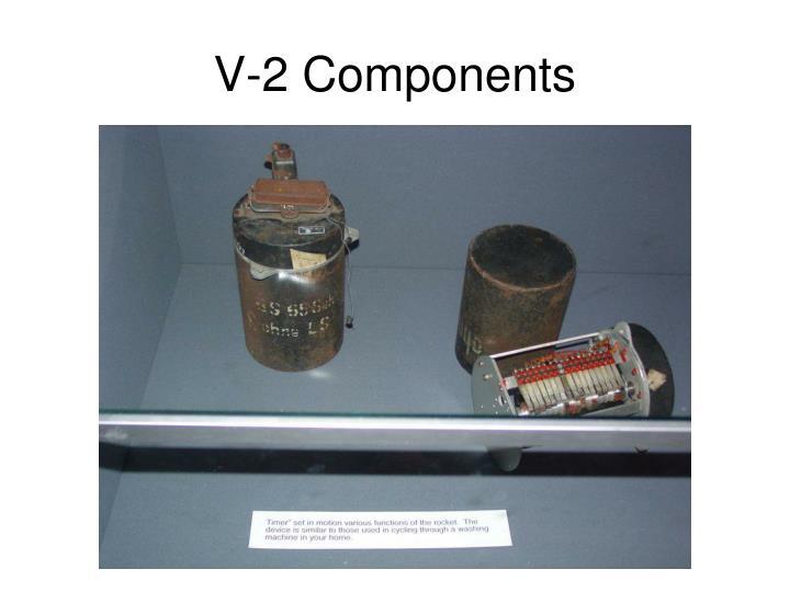 V-2 Components