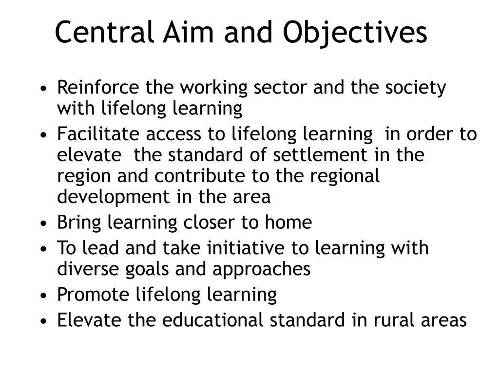 Central Aim and Objectives