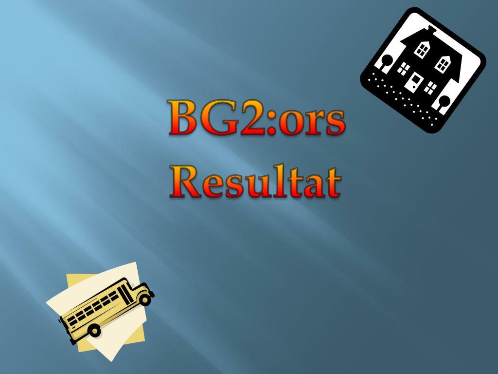 BG2:ors