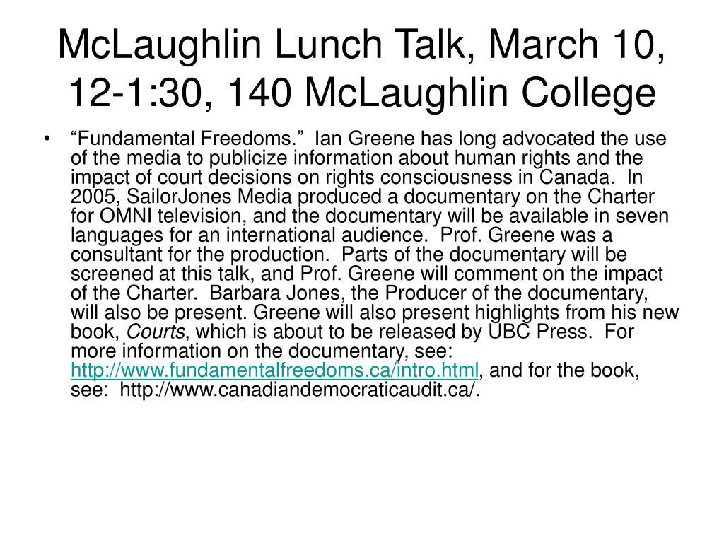 McLaughlin Lunch Talk, March 10, 12-1:30, 140 McLaughlin College