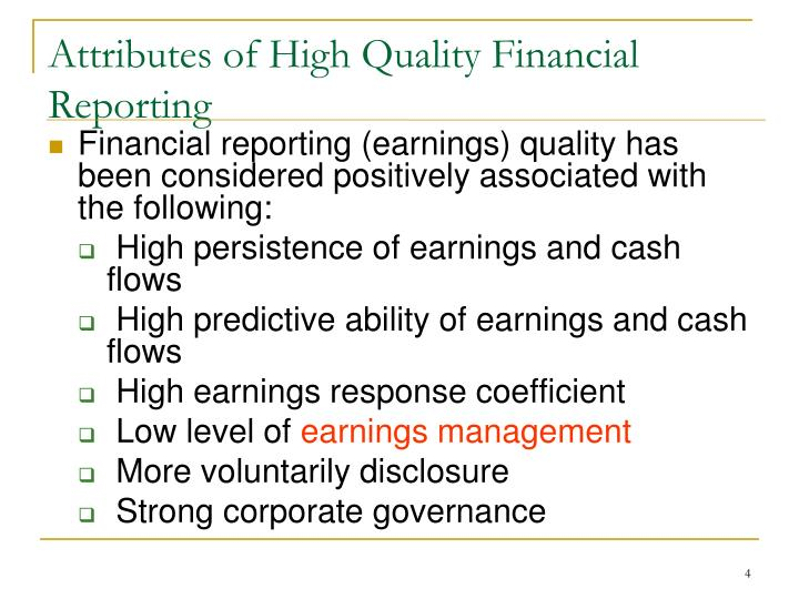 Attributes of High Quality Financial Reporting