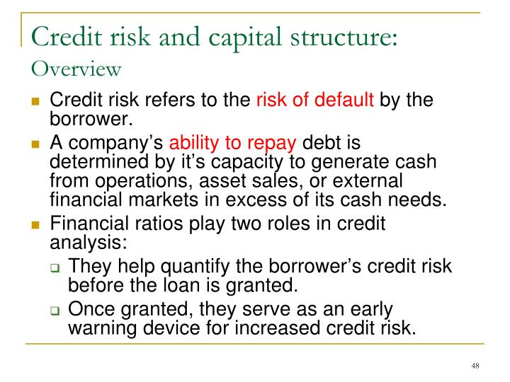 Credit risk and capital structure: