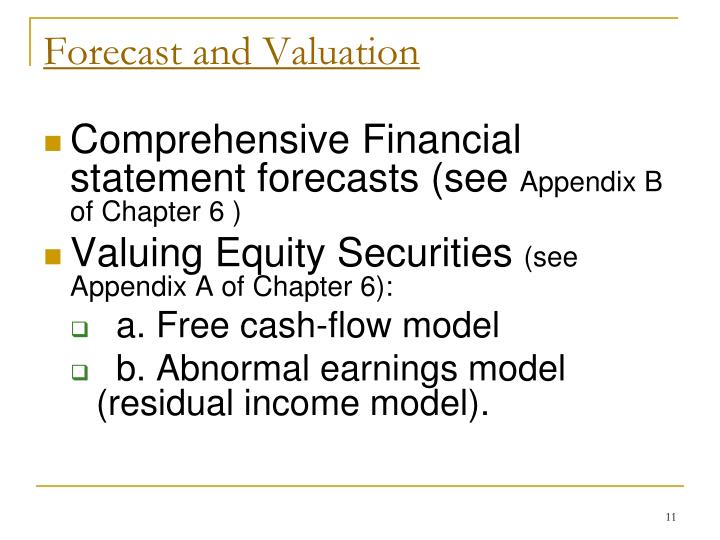 Forecast and Valuation