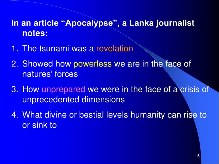 "In an article ""Apocalypse"", a Lanka journalist notes:"