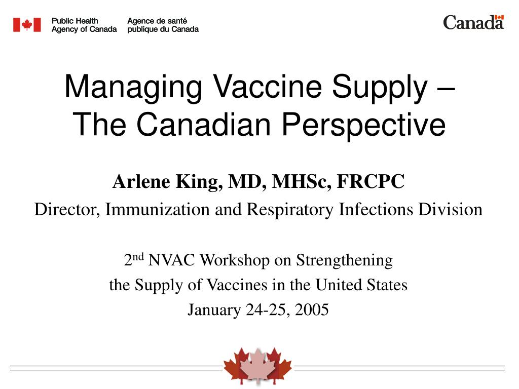 Managing Vaccine Supply – The Canadian Perspective
