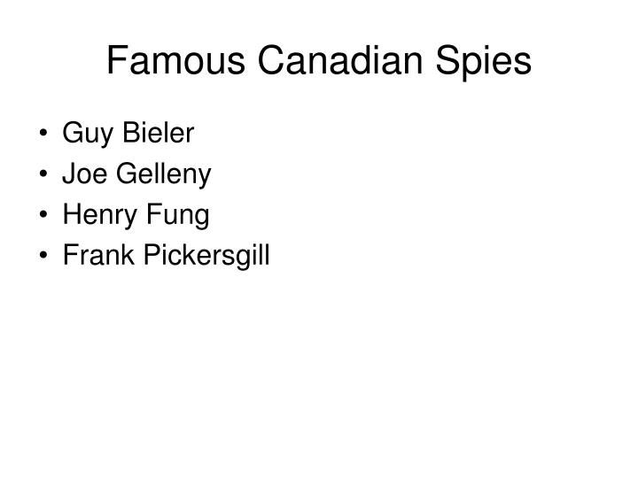 Famous Canadian Spies