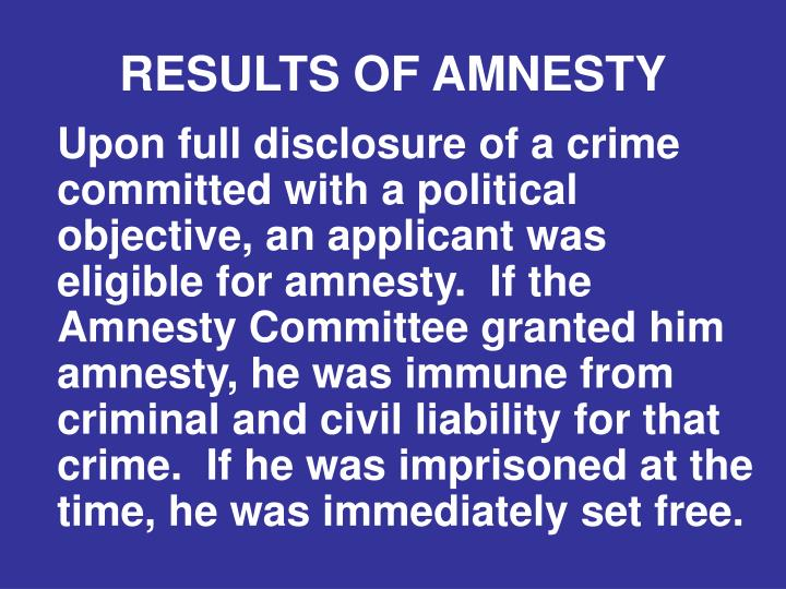 RESULTS OF AMNESTY