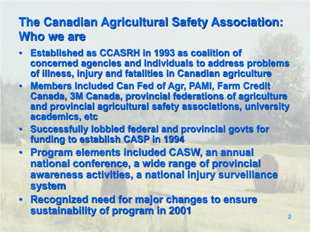 The Canadian Agricultural Safety Association:  Who we are