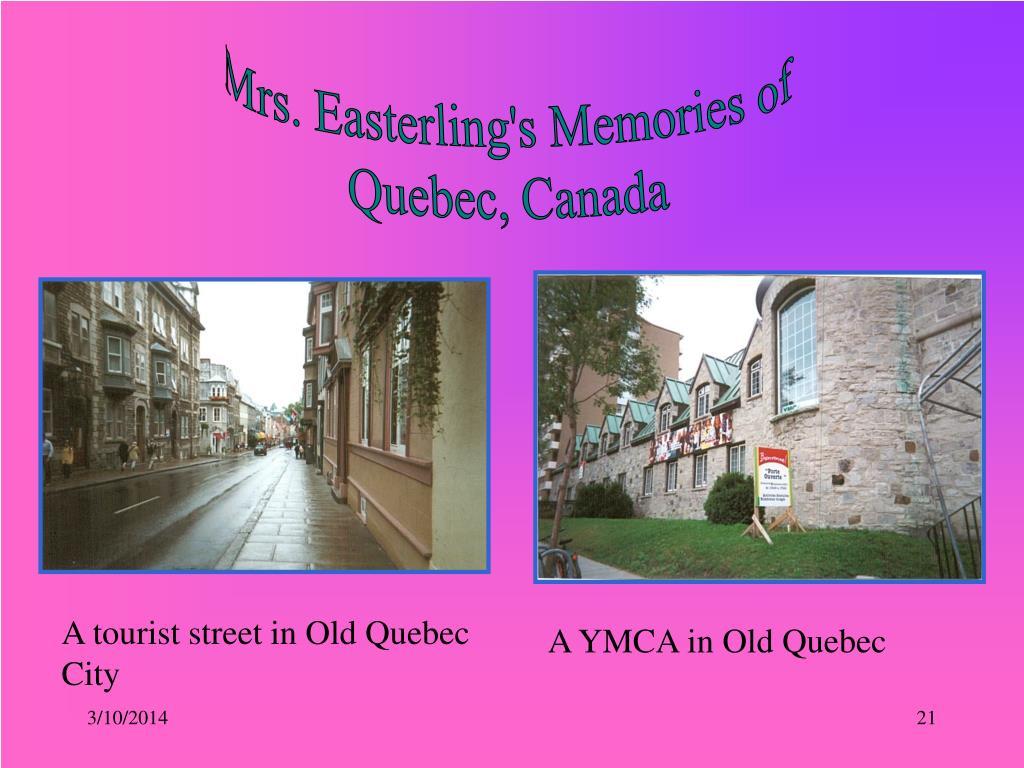 Mrs. Easterling's Memories of