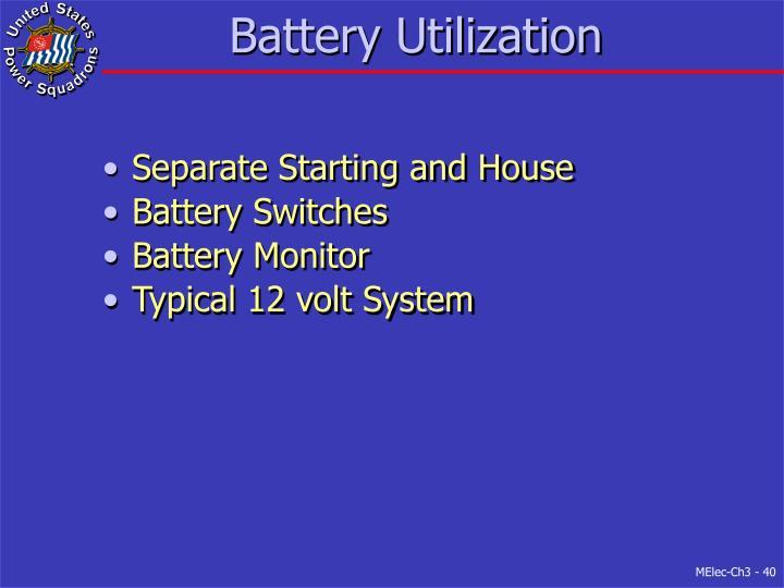 Battery Utilization