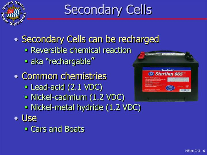 Secondary Cells