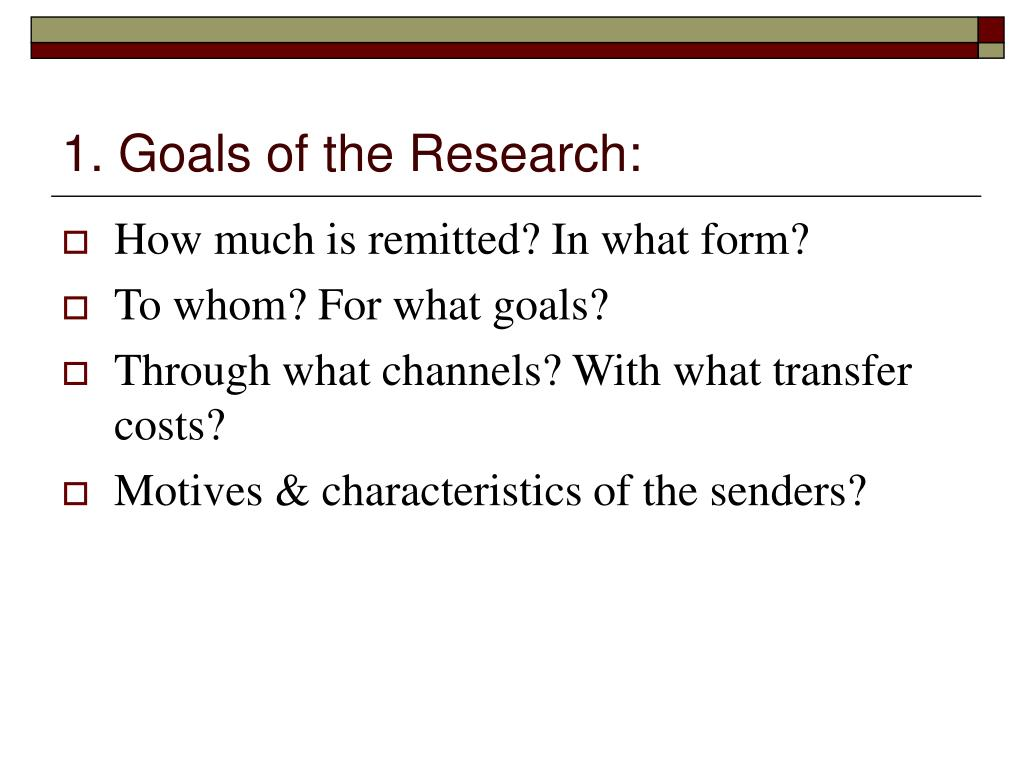 1. Goals of the Research: