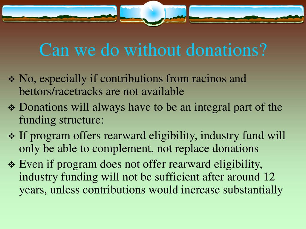 Can we do without donations?