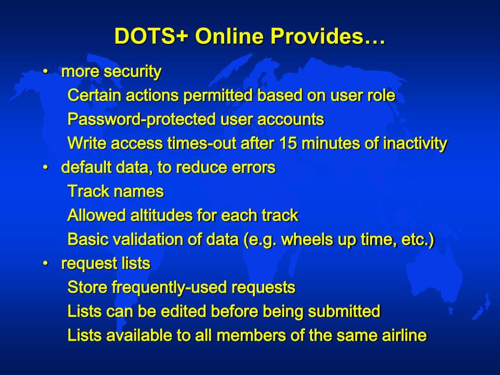 DOTS+ Online Provides…