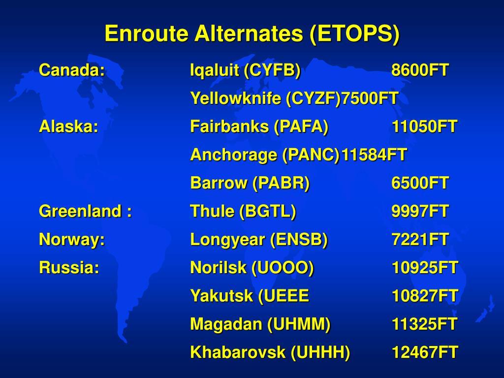 Enroute Alternates (ETOPS)
