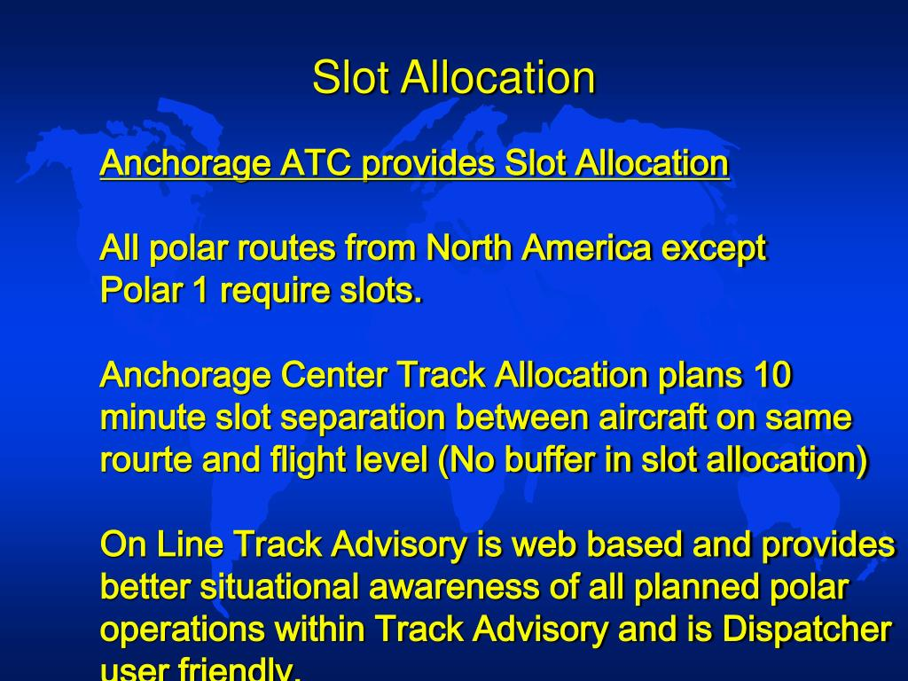 Slot Allocation