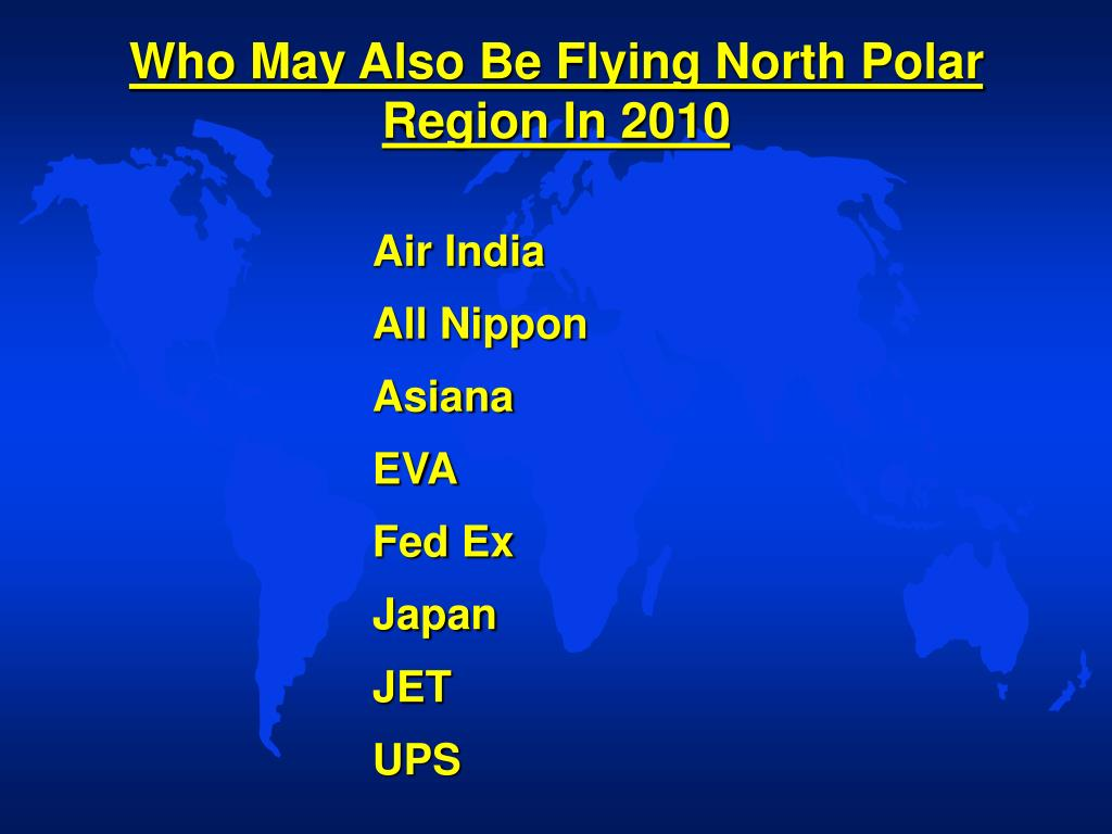 Who May Also Be Flying North Polar