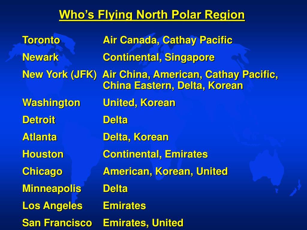 Who's Flying North Polar Region