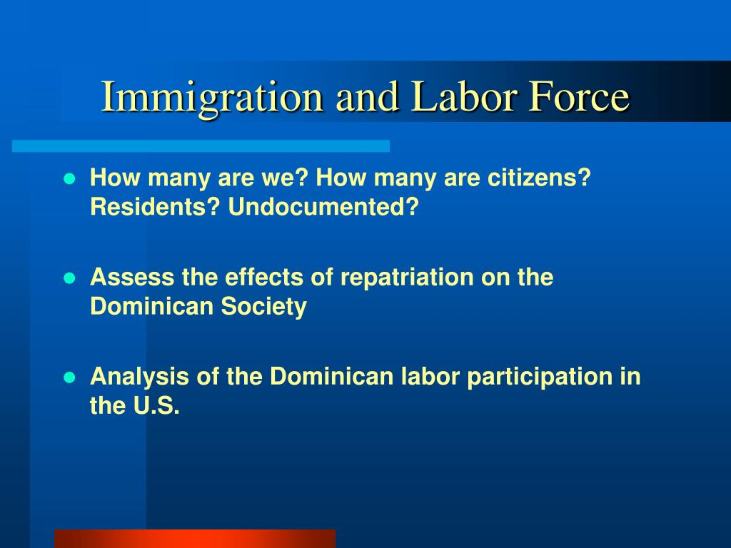 Immigration and Labor Force