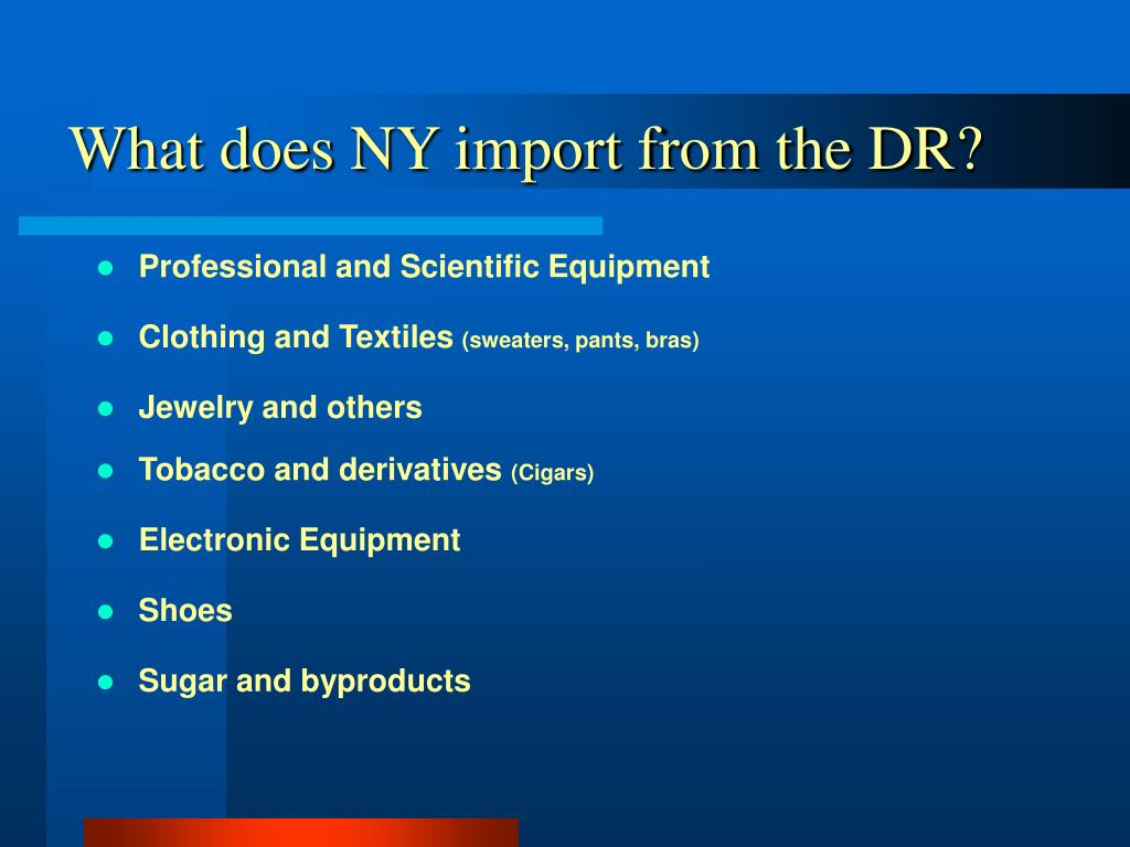 What does NY import from the DR?