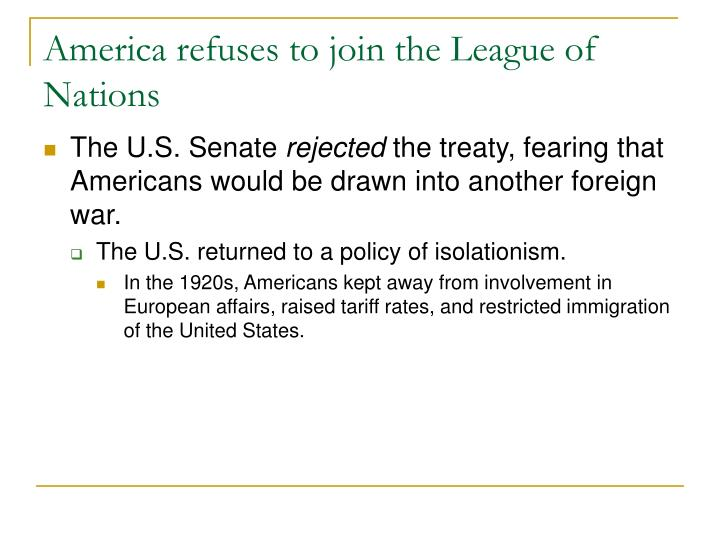 America refuses to join the League of Nations
