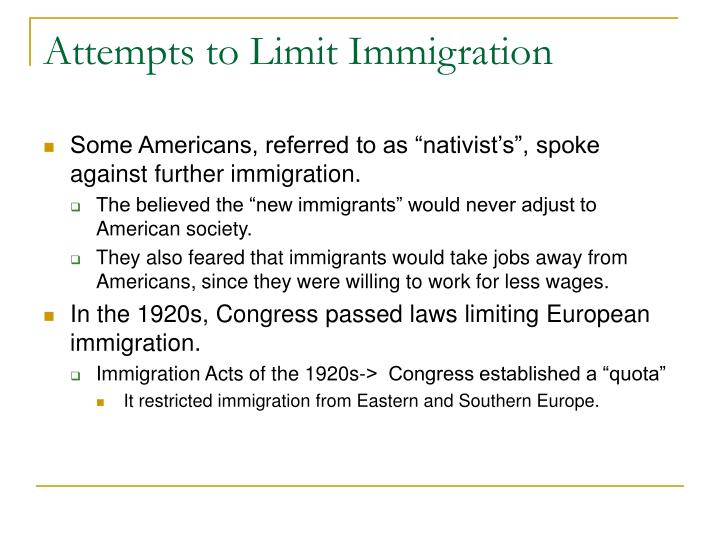 Attempts to Limit Immigration