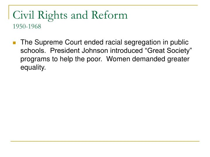 Civil Rights and Reform