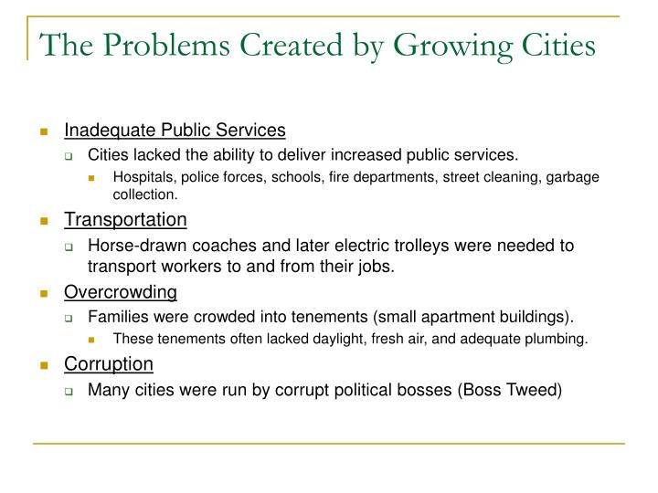 The Problems Created by Growing Cities