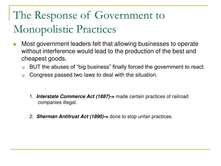 The Response of Government to Monopolistic Practices