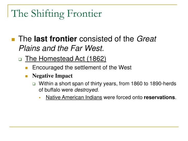 The Shifting Frontier