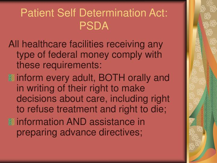 patient self determination act Federal patient self determination act 1990 42 usc 1395 cc (a) subpart e – miscellaneous sec 4751 requirements for advanced directives under state.