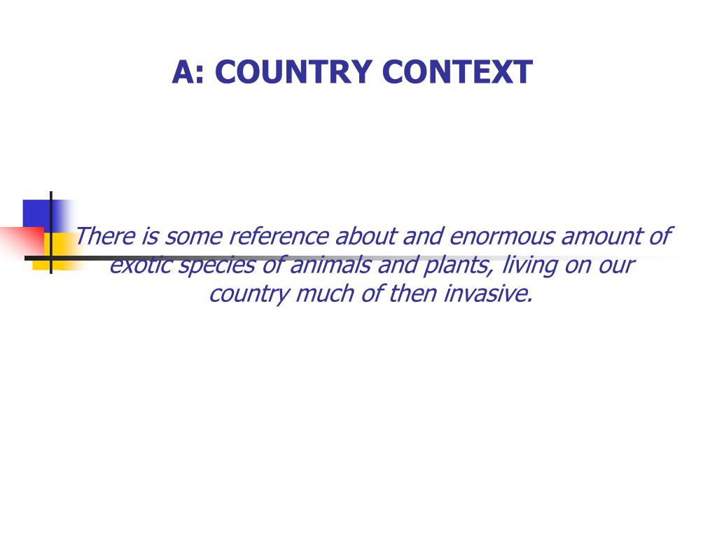 A: COUNTRY CONTEXT