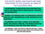 this exotic animal and plants had make their entry to the country by some of the following ways